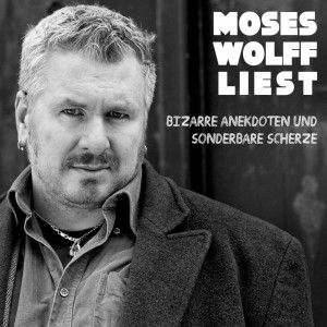Moses Wolff liest